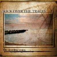 Kick Over The Traces - The Sleeping Voice (Cover Artwork)