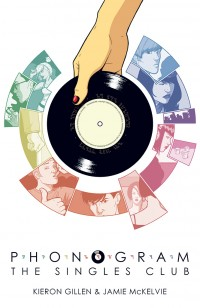 Kieron Gillen & Jamie McKelvie - Phonogram: The Singles Club [comic book] (Cover Artwork)