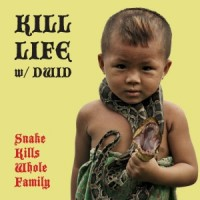 Kill Life - Snake Kills Whole Family [7-inch] (Cover Artwork)