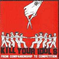 Kill Your Idols - From Companionship To Competition (Cover Artwork)