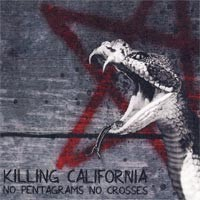Killing California - No Pentagrams, No Crosses (Cover Artwork)