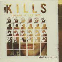 The Kills - Black Rooster (Cover Artwork)
