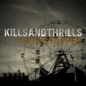 Kills and Thrills - Showstopper (Cover Artwork)
