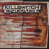 Killswitch Engage - Alive Or Just Breathing (Cover Artwork)