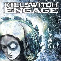 Killswitch Engage - Killswitch Engage [reissue] (Cover Artwork)