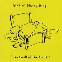 Kind of Like Spitting - The Thrill of the Hunt (Cover Artwork)