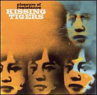 Kissing Tigers - Pleasure Of Resistance (Cover Artwork)