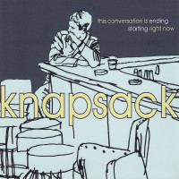 Knapsack - This Conversation Is Ending Starting Right Now (Cover Artwork)