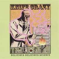 Knife Crazy - Delicious Delicious Science (Cover Artwork)