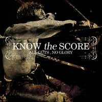 Know the Score - All Guts, No Glory (Cover Artwork)
