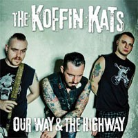 Koffin Kats - Our Way & The Highway (Cover Artwork)