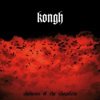 Kongh - Shadows of the Shapeless (Cover Artwork)