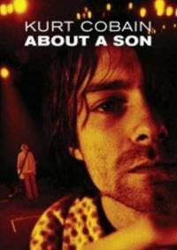 Kurt Cobain - About a Son DVD (Cover Artwork)