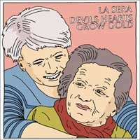 La Sera - Devils Hearts Grow Gold [7-inch] (Cover Artwork)
