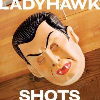 Ladyhawk - Shots (Cover Artwork)