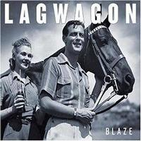 Lagwagon - Blaze (Cover Artwork)