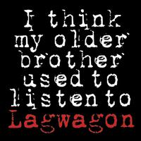 Lagwagon - I Think My Older Brother Used to Listen to Lagwagon (Cover Artwork)