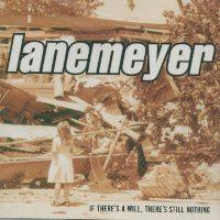 Lanemeyer - If There's A Will, There's Sti (Cover Artwork)