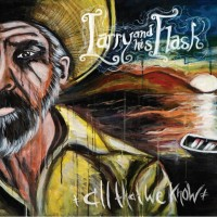 Larry and His Flask - All That We Know (Cover Artwork)