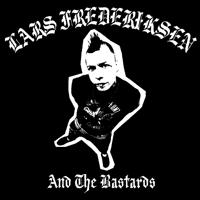 Lars Frederiksen and the Bastards - Lars Frederiksen and the Bastards (Cover Artwork)