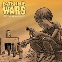 Late Nite Wars - It's Okay or Even Worse [7-inch] (Cover Artwork)