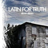 Latin for Truth - Eleven Eleven (Cover Artwork)