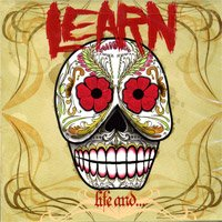 Learn - Life And... (Cover Artwork)