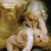 Leather - Sterile [7-inch] (Cover Artwork)