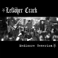 Leftover Crack - Mediocre Generica (Cover Artwork)