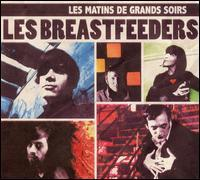 Les Breastfeeders - Les Matins de Grands Soirs (Cover Artwork)