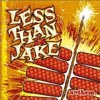 Less Than Jake - Anthem (Cover Artwork)