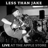 Less Than Jake - Live at the Apple Store (Cover Artwork)
