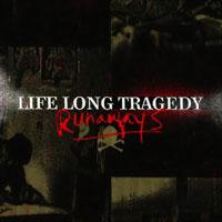 Life Long Tragedy - Runaways (Cover Artwork)