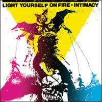 Light Yourself on Fire - Intimacy (Cover Artwork)