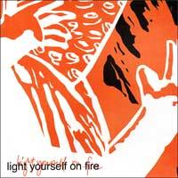 Light Yourself on Fire - Light Yourself on Fire (Cover Artwork)