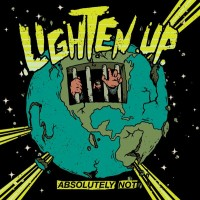 Lighten Up - Absolutely Not (Cover Artwork)