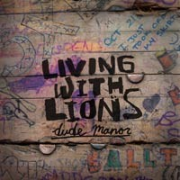 Living with Lions - Dude Manor [10 inch] (Cover Artwork)