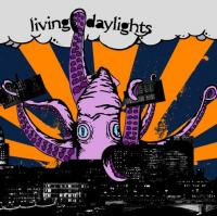 Living Daylights - Living Daylights [7 inch] (Cover Artwork)