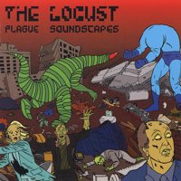 The Locust - Plague Soundscapes (Cover Artwork)