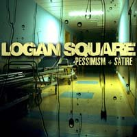 Logan Square - Pessimism & Satire (Cover Artwork)