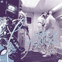 Look Mexico - Real Americans Spear It (Cover Artwork)