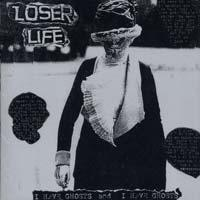 Loser Life - I Have Ghosts and I Have Ghosts (Cover Artwork)