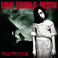 Love Equals Death - Nightmerica (Cover Artwork)