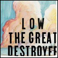 Low - The Great Destroyer (Cover Artwork)