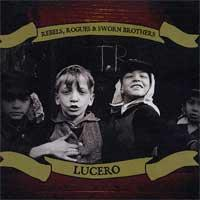 Lucero - Rebels, Rogues, & Sworn Brothers (Cover Artwork)