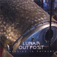 Lunar Outpost - Confusion is Forever (Cover Artwork)
