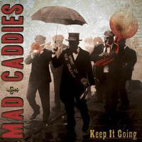 Mad Caddies - Keep It Going (Cover Artwork)