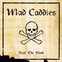 Mad Caddies - Rock The Plank (Cover Artwork)