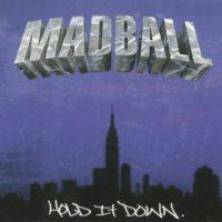 Madball - Hold It Down (Cover Artwork)