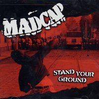 Madcap - Stand Your Ground (Cover Artwork)